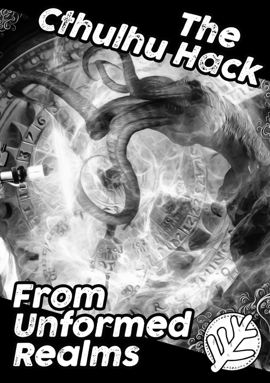 Cover image of The Cthulhu Hack From Unformed Realms