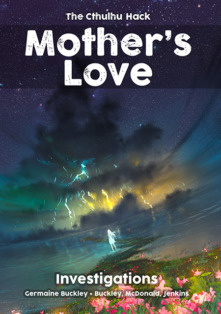 Cover image of The Cthulhu Hack - Mothers Love