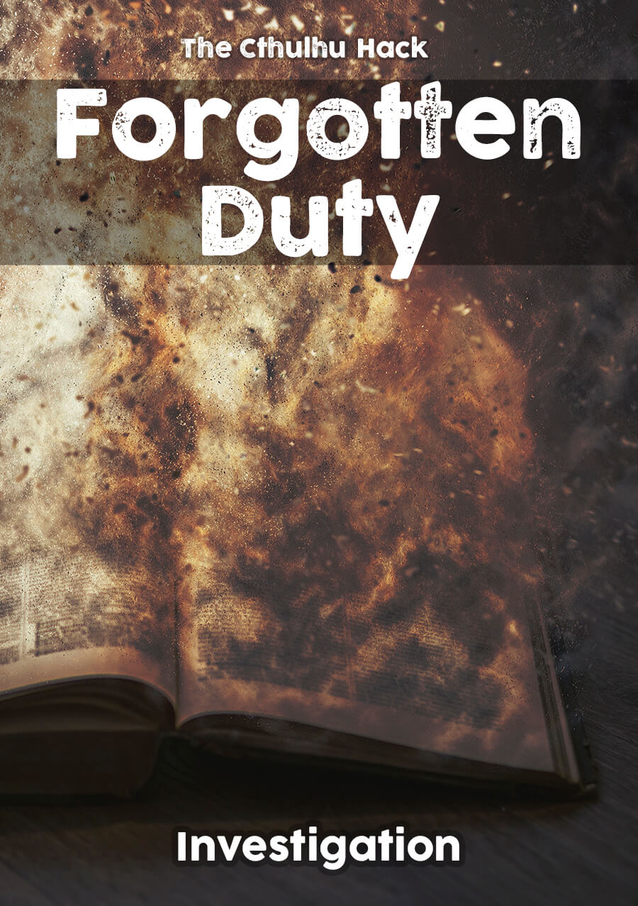 Cover image of The Cthulhu Hack - Forgotten Duty